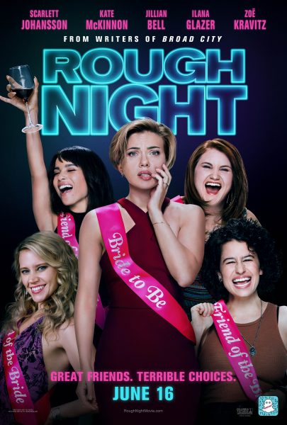 Why You Should See The Rough Night Movie This Weekend!