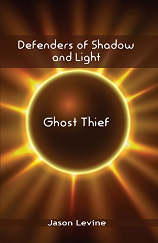 Defenders of Shadow and Light: Ghost Thief