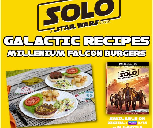 "Millennium Falcon Burger Recipe To Celebrate The Release of ""Solo: A Star Wars Story,"" On Blu-ray 4K Ultra HD™, Blu-ray™, DVD and On-Demand on September 25th! #HanSolo @StarWars #StarWars"