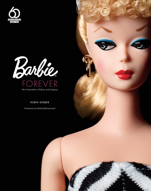 Barbie Forever - The Must Own Coffee Table Book!