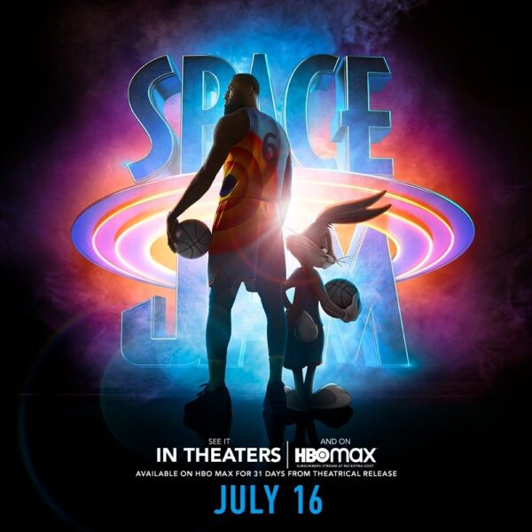 SPACE JAM: A NEW LEGACY Opens Friday, July 16th